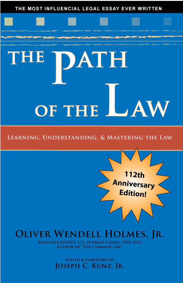 The Path of the Law, by Oliver Wendell Holmes, Jr.