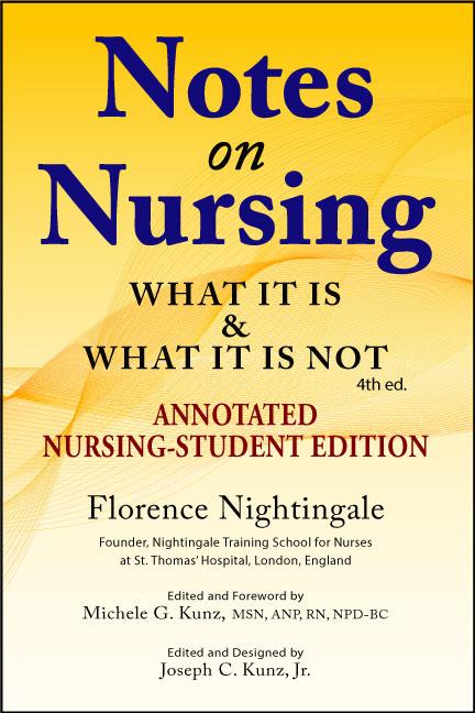 Notes On Nursing - Florence Nightingale - Annotated Nursing-Student Edition 2021